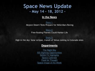 Space News Update - May 14 - 18, 2012 -