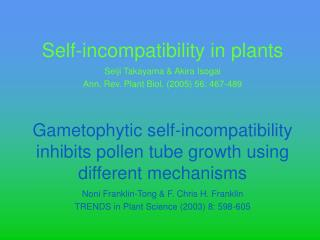 Self-incompatibility in plants
