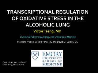 TRANSCRIPTIONAL REGULATION OF OXIDATIVE STRESS IN THE ALCOHOLIC LUNG