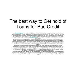 The best way to Get hold of Loans for Bad Credit