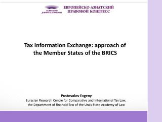 Tax Information Exchange: approach of the Member States of the BRICS