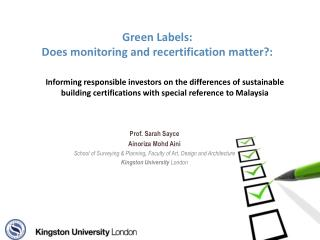 Green Labels: Does monitoring and recertification matter?: