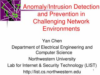 Anomaly/Intrusion Detection and Prevention in Challenging Network Environments