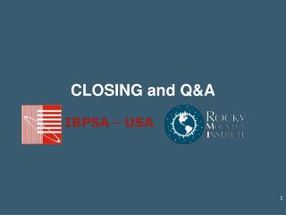 CLOSING and Q&A
