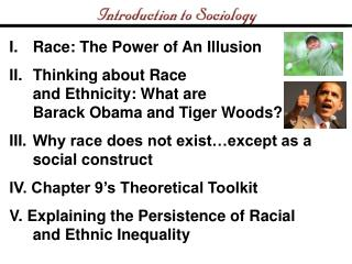 Race: The Power of An Illusion Thinking about Race and Ethnicity: What are  Barack Obama and Tiger Woods? Why race does