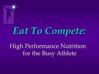 Eat To Compete: