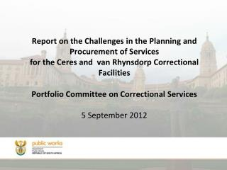 Report on the Challenges in the Planning and Procurement of Services