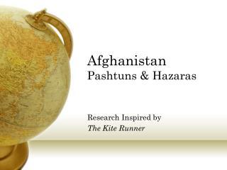 Afghanistan Pashtuns & Hazaras