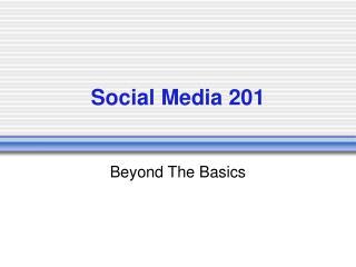 Social Media 201