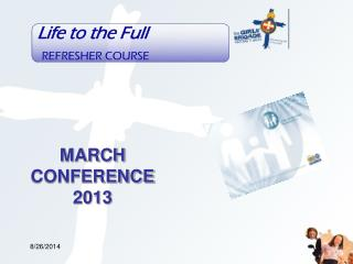 MARCH CONFERENCE 2013