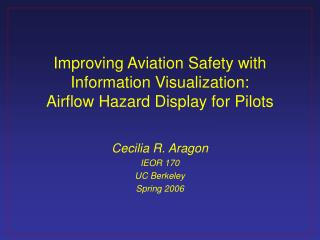 Improving Aviation Safety with Information Visualization: Airflow Hazard Display for Pilots