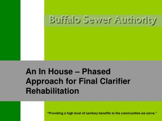 An In House – Phased Approach for Final Clarifier Rehabilitation