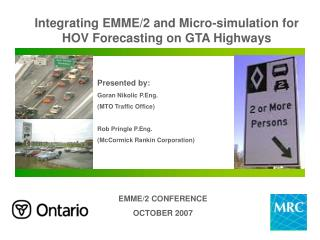 Integrating EMME/2 and Micro-simulation for HOV Forecasting on GTA Highways