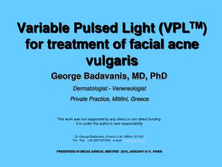 Variable Pulsed Light (VPL TM ) for treatment of facial acne vulgaris