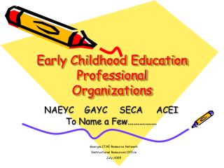 Early Childhood Education Professional Organizations