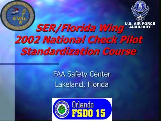SER/Florida Wing  2002 National Check Pilot Standardization Course