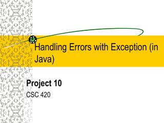 Handling Errors with Exception (in Java)