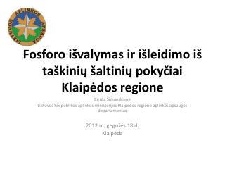 Fosforo i švalymas  ir išleidimo iš taškinių šaltinių pokyčiai Klaipėdos regione