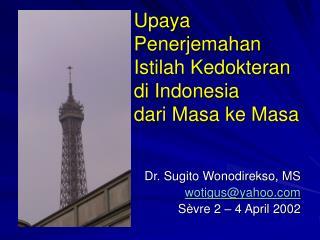 Upaya Penerjemahan Istilah Kedokteran di Indonesia  dari Masa ke Masa
