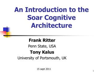 An Introduction to the Soar Cognitive Architecture