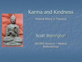 Karma and Kindness Medical Ethics in Thailand