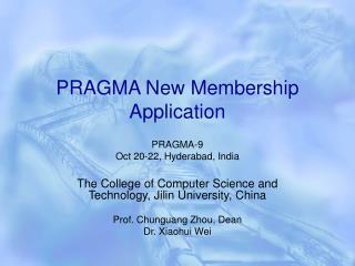 PRAGMA New Membership Application