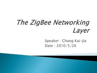 The ZigBee Networking Layer