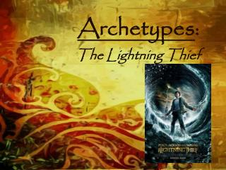Archetypes : The Lightning Thief