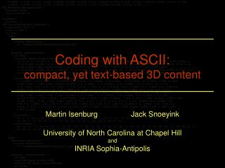 Coding with ASCII: compact, yet text-based 3D content