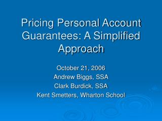 Pricing Personal Account Guarantees: A Simplified Approach