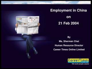 Employment in China  on 21 Feb 2004