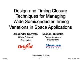 Design and Timing Closure Techniques for Managing  Wide Semiconductor Timing Variations in Space Applications