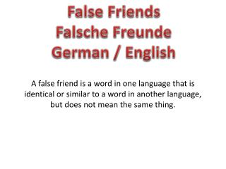 False Friends Falsche Freunde German / English
