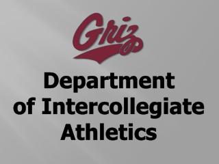Department o f Intercollegiate Athletics
