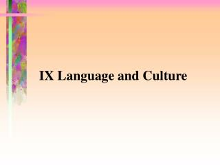 IX Language and Culture
