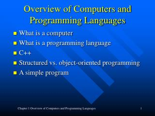 Overview of Computers and Programming Languages