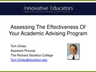 Assessing The Effectiveness Of Your Academic Advising Program