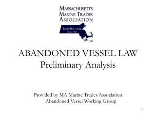 ABANDONED VESSEL LAW Preliminary Analysis