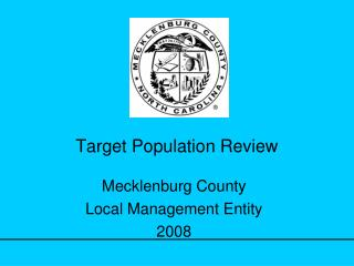 Target Population Review