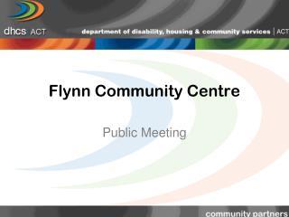 Flynn Community Centre