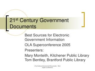 21 st  Century Government Documents