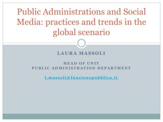 Public  Administrations  and Social Media:  practices  and  trends  in the  global scenario