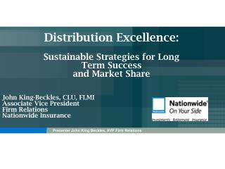 Distribution Excellence: Sustainable Strategies for Long Term Success  and Market Share