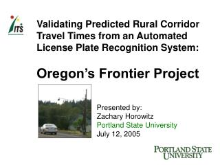 Validating Predicted Rural Corridor Travel Times from an Automated