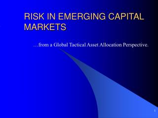 RISK IN EMERGING CAPITAL MARKETS