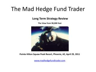 The Mad Hedge Fund Trader