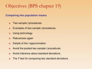 Objectives (BPS chapter 19)