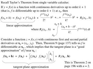 Recall Taylor's Theorem from single variable calculus: