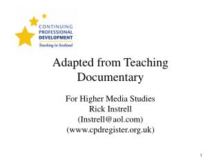 Adapted from Teaching Documentary