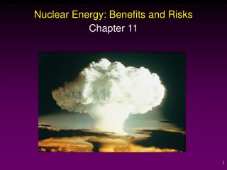 Nuclear Energy: Benefits and Risks